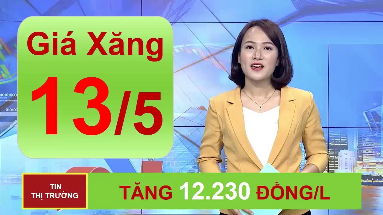 Giá Xăng Dầu Hôm Nay Ngày 13/5/2020 Tăng Cao Sau Khi Liên Tiếp Giảm