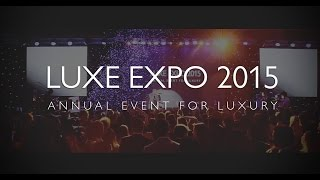 LUXE EXPO 2015
