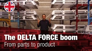 From parts to product: The DELTA FORCE boom
