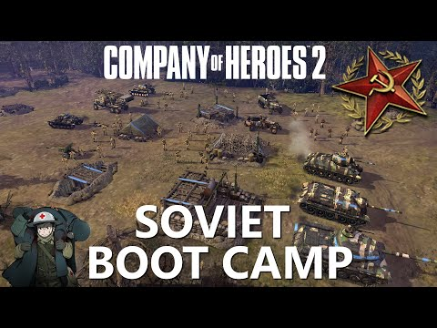 CoH2: Soviet Boot Camp (Company Of Heroes 2)