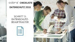 cobra Checkliste Datenschutz 2018 Schritt 3: Datenschutzbeauftragter