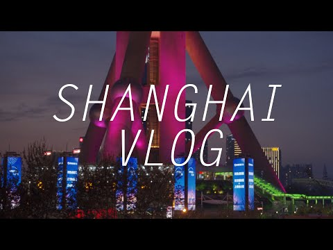 Last-minute trip to Shanghai! A Cinematic Vlog