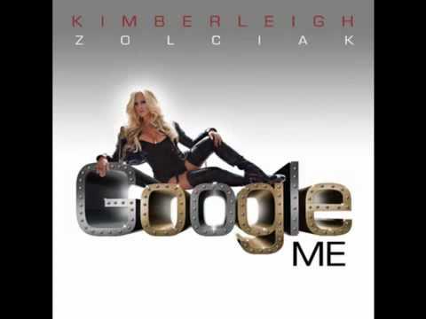 Kim Zolciak - Google Me - Full Song