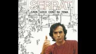 SERRAT. CADA LOCO CON SU TEMA