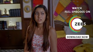 Tujhse Hai Raabta - Spoiler Alert - 21 August 2019 - Watch Full Episode On ZEE5 - Episode 262