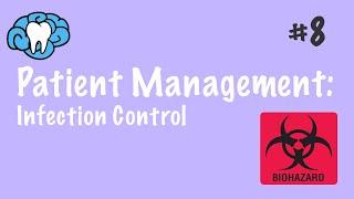 Patient Management | Infection Control | NBDE Part II