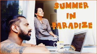 Summer in Paradize | Work from Pool | Summer Problems | Summer makeup