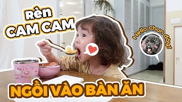 7 Ngày rèn Cam Cam ngồi nghiêm túc vào bàn ăn cùng bố mẹ Vlog 212.