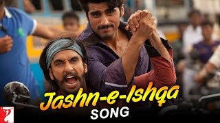 Download Jashn-e-Ishqa Song | Gunday | Ranveer Singh | Arjun Kapoor | Javed Ali | Shadab Faridi MP3 song and Music Video