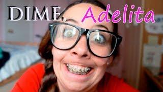 Dime, Adelita