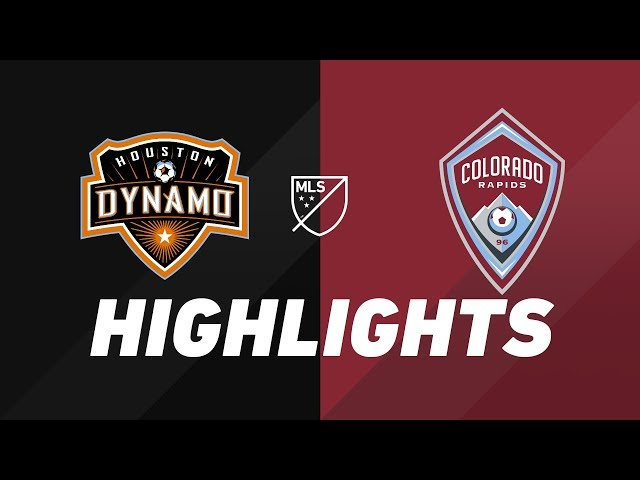 Houston Dynamo vs. Colorado Rapids   HIGHLIGHTS - August 17, 2019