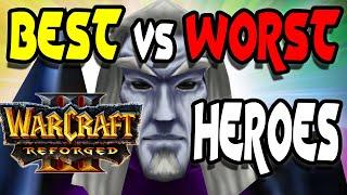 Best & Worst War¢raft 3 Heroes