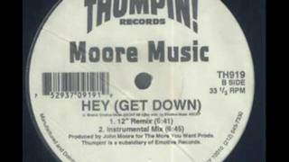 "Moore Music - Hey (Get Down) - (12"" Remix) - Thumpin! Records - TH919"