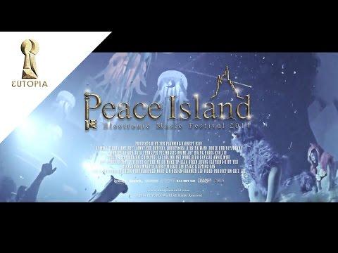 《 EUTOPIA 》活動紀錄 │ Peace Island Electronic Music Festival Jun 7th 2014