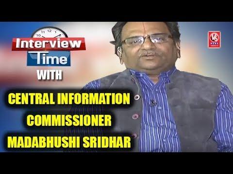 Interview Time With Central Information Commissioner Madabhushi Sridhar | V6 News