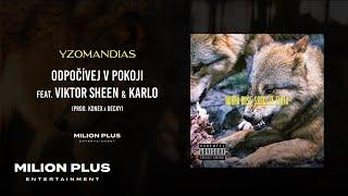Yzomandias - Odpočívej v Pokoji feat. Viktor Sheen & Karlo [prod. Konex & Decky]