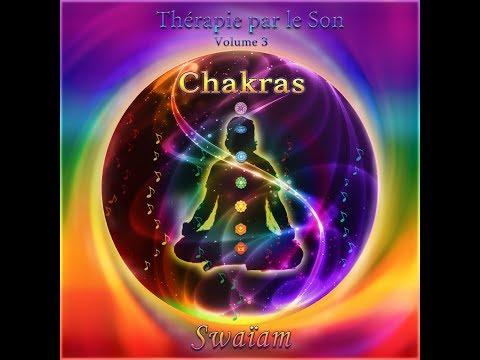 Thérapie par le son Vol  3   Les Chakras