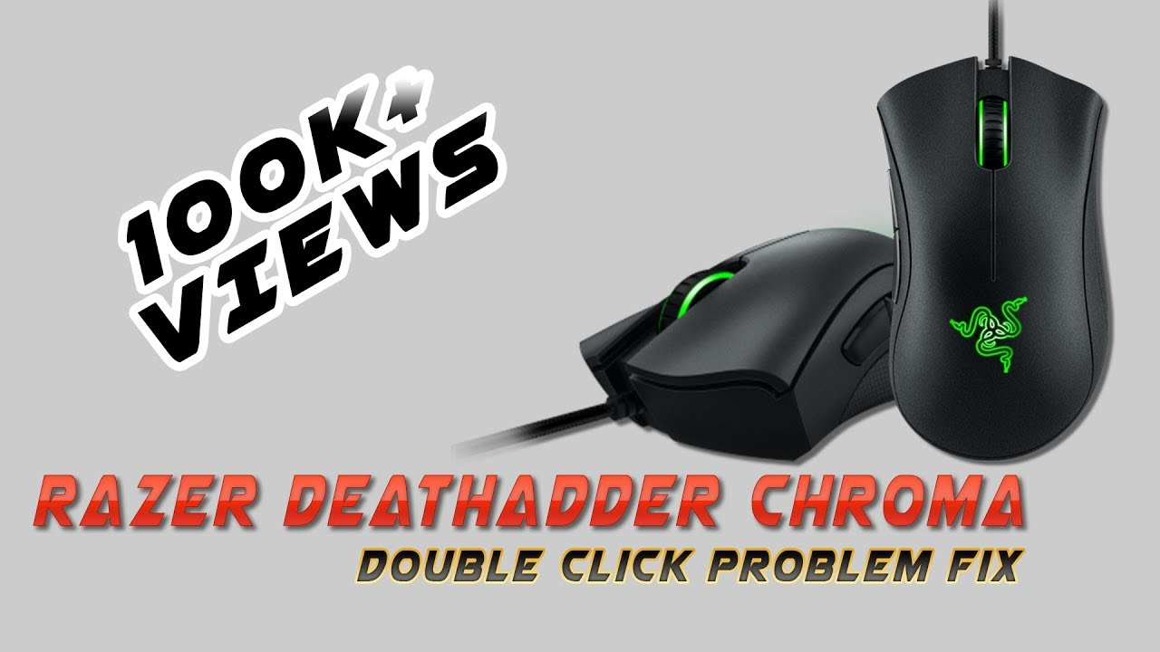 Razer DeathAdder Chroma Double Click Issue fix