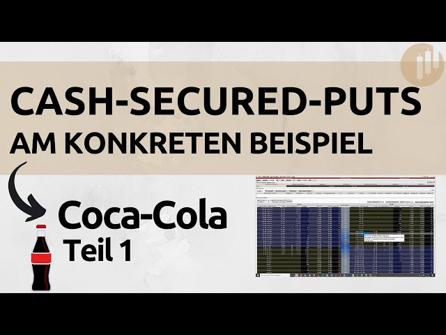 Cash-Secured-Puts in der Praxis - Beispiel Coca-Cola Teil 1