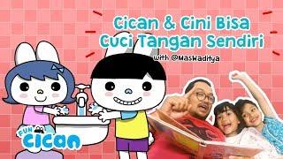 Cican & Cini Bisa Cuci Tangan Sendiri - with @MasWaditya feat. Acan & Acin
