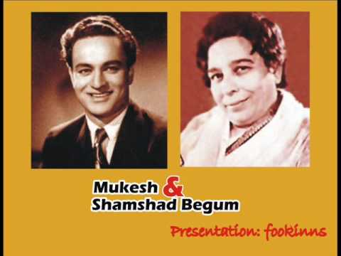 Phir Tera Mera Pyar Kia - Mukesh & Shamshad Begum