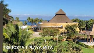 Our Vacation At Iberostar Playa Mita - Puerto Vallarta