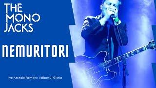 The Mono Jacks - Nemuritori I Live la Arenele Romane - album Gloria
