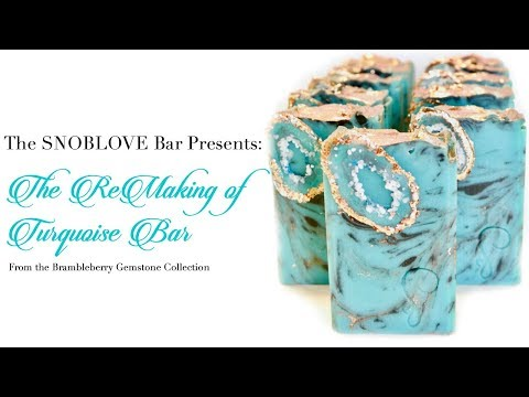 The Remaking of Turquoise Bar: A Cold Process Soap