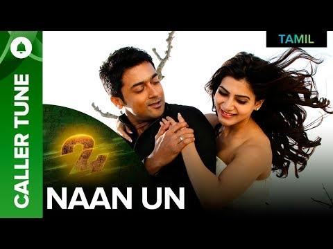 "🎼 Set ""Naan Un""as your caller tune | (Video Version) 24 Tamil Movie 🎼"