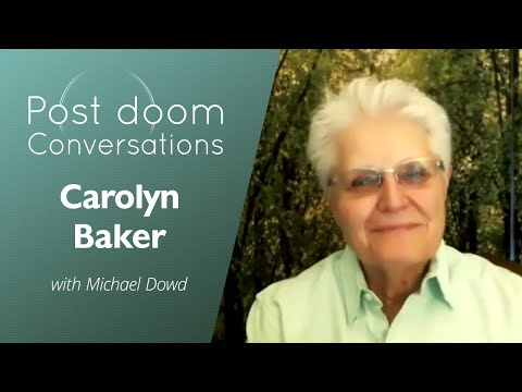 Carolyn Baker: Post-doom with Michael Dowd