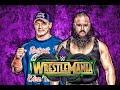 Braun Strowman vs John Cena Wrestlemania 34 Promo