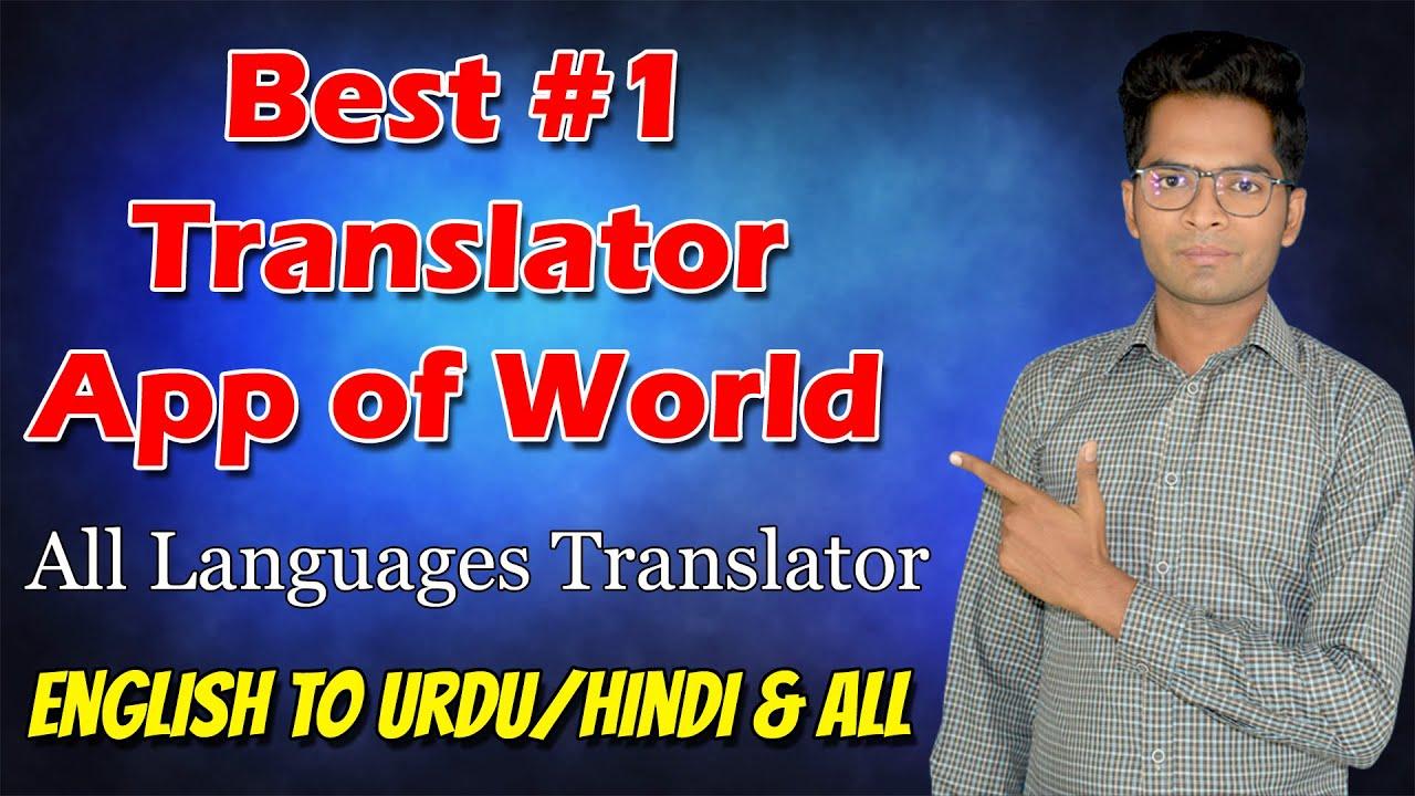 Best Translator APP of World - Translate All Languages 2020
