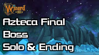 Wizard101 AZTECA (Xibalba) Final boss solo + ending