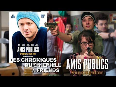 Les chroniques du cinéphile - Amis Publics (Feat Capucine Lantenois)