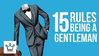 15 RULES For Being A GENTLEMAN Thumb