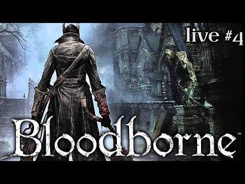 Teamwork makes the dream work - Bloodborne Live #4