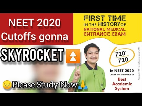 Cutoffs Gonna SkyRocket for NEET 2020😡   Work Hard That's all you can Do 😔