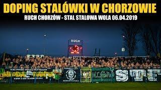FRAGMENT DOPINGU STALÓWKI: Ruch Chorzów - Stal Stalowa Wola 06.04.2019