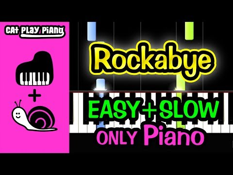 Rockabye - Piano Tutorial Easy SLOW [ONLY Piano] + Free Sheet Music PDF - Clean Bandit