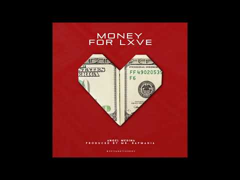 Angel Medina - Money For Lxve💸 (Audio Oficial)