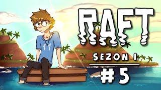 Raft [Sezon 1] #5 - Wyspa z wrakiem