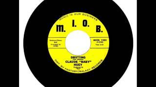 "Claude ""Baby Huey"" - Drifting"