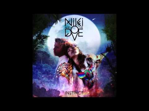 Niki & The Dove - Everybody's Talking (HQ)