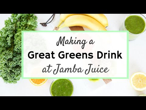 Making A Great Greens Drink at Jamba Juice