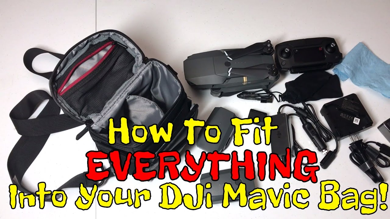 How To Pack Fit Everything Into Your Dji Mavic Pro Fly