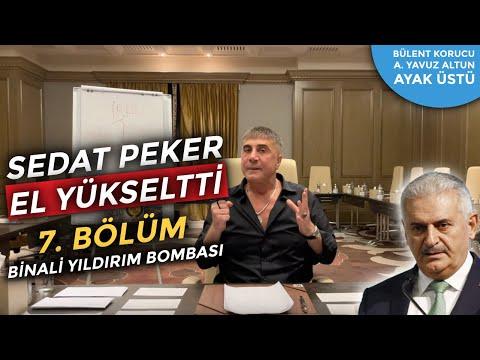 Sedat Peker'in 7. videosunda Binali Yıldırım bombası
