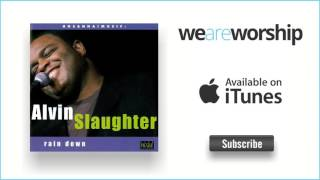 Alvin Slaughter - I Will Run to You