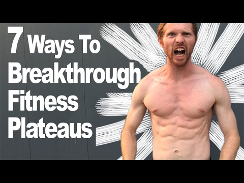 7 Ways To Break Through Fitness Plateaus