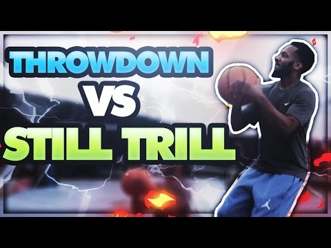 NBA 2K17 RTTA FINALIST PLAY IRL BASKETBALL!! STILL TRILL VS THROWDOWN !!!