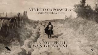 Vinicio Capossela | LA NOTTE DI SAN GIOVANNI | Canzoni della Cupa